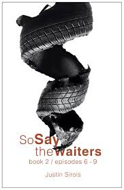 so say the waiters